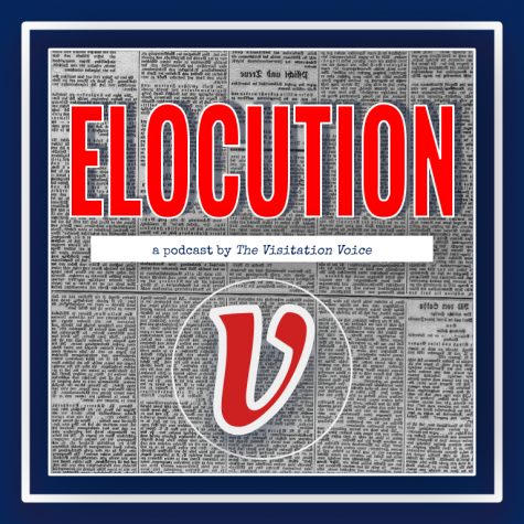Announcing ELOCUTION, A New Podcast by The Visitation Voice