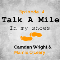 Talk A Mile Podcast: Episode 4