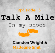 Talk A Mile Podcast: Episode 5