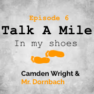 Talk A Mile Podcast: Episode 6